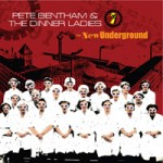 REISSUE - Pete Bentham and the Dinner Ladies albums
