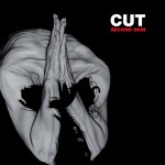 CUT - Second Skin [new release]