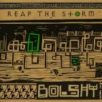 Bolshy - Reap The Storm (release info)