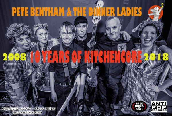 Pete Bentham and the Dinner Ladies - 10 Years Of Kitchencore Banner